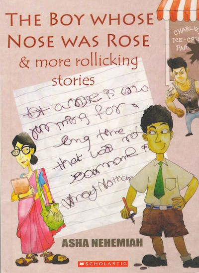 The Boy Whose Nose Was Rose
